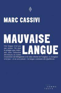 Marc Cassivi - Mauvaise Langue